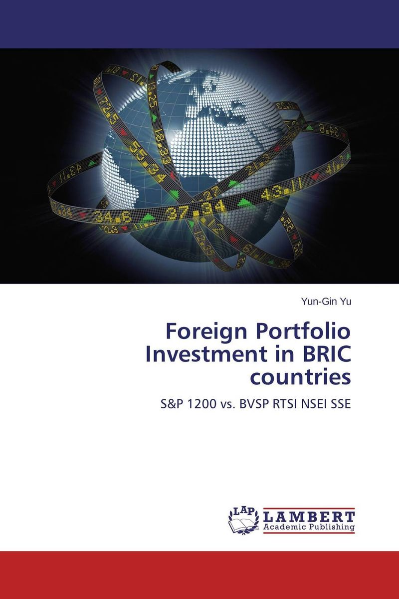 Foreign Portfolio Investment in BRIC countries andreas r prindl foreign exchange risk