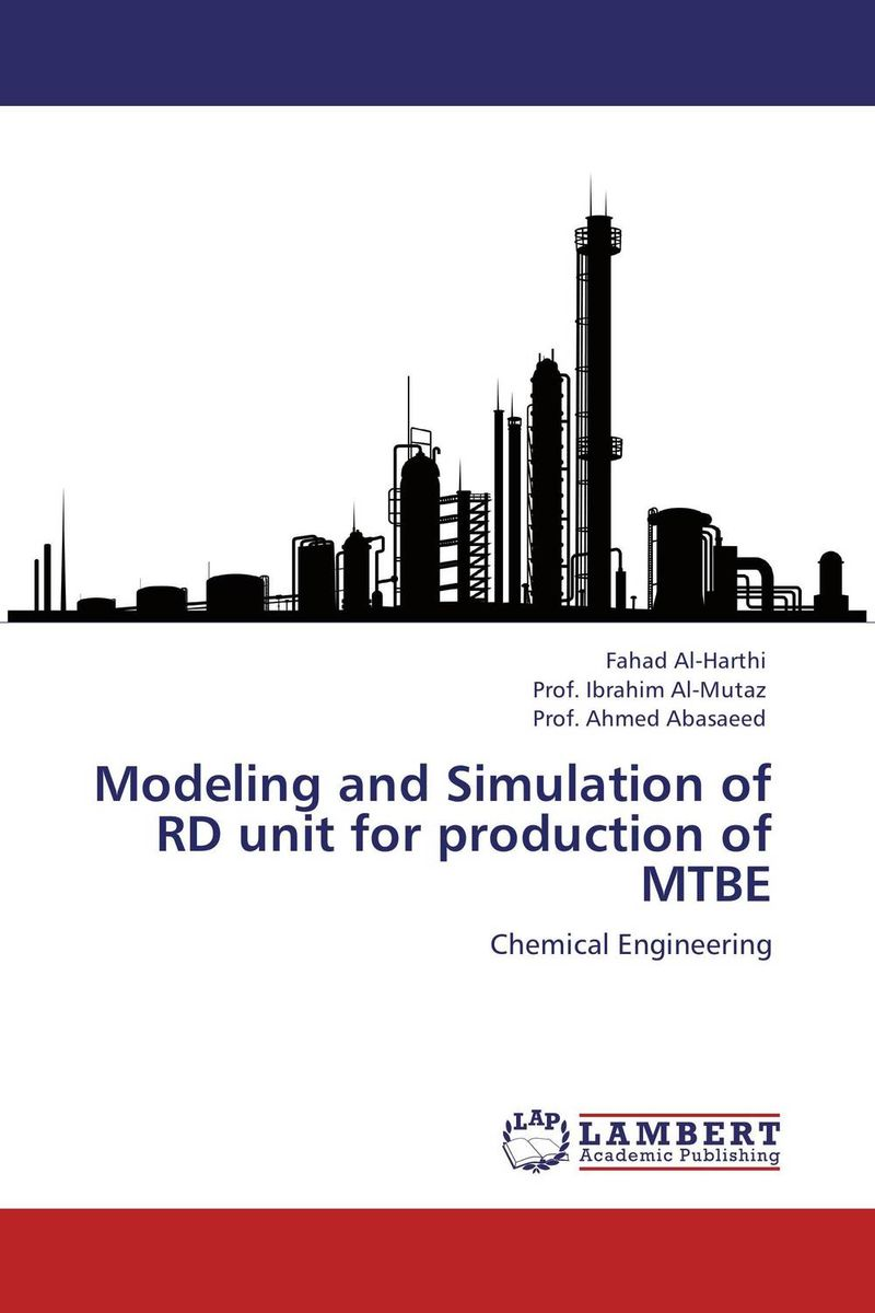 Modeling and Simulation of RD unit for production of MTBE the modeling of a humane society
