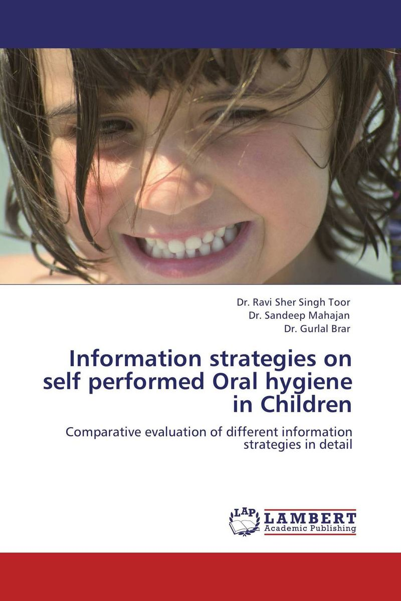 Information strategies on self performed Oral hygiene in Children hygiene plus