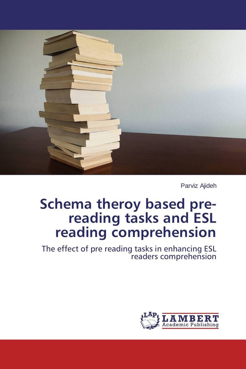Schema theroy based pre-reading tasks and ESL reading comprehension