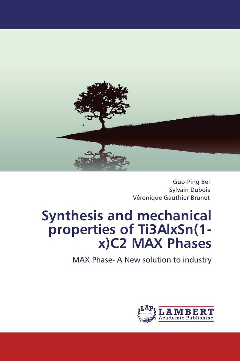 Synthesis and mechanical properties of Ti3AlxSn(1-x)C2 MAX Phases dennis hall g boronic acids preparation and applications in organic synthesis medicine and materials