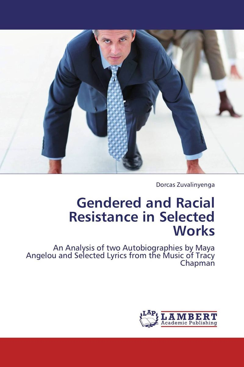 Gendered and Racial Resistance in Selected Works