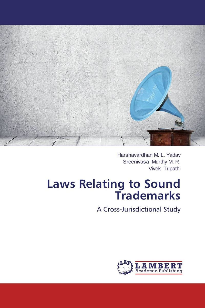 Laws Relating to Sound Trademarks