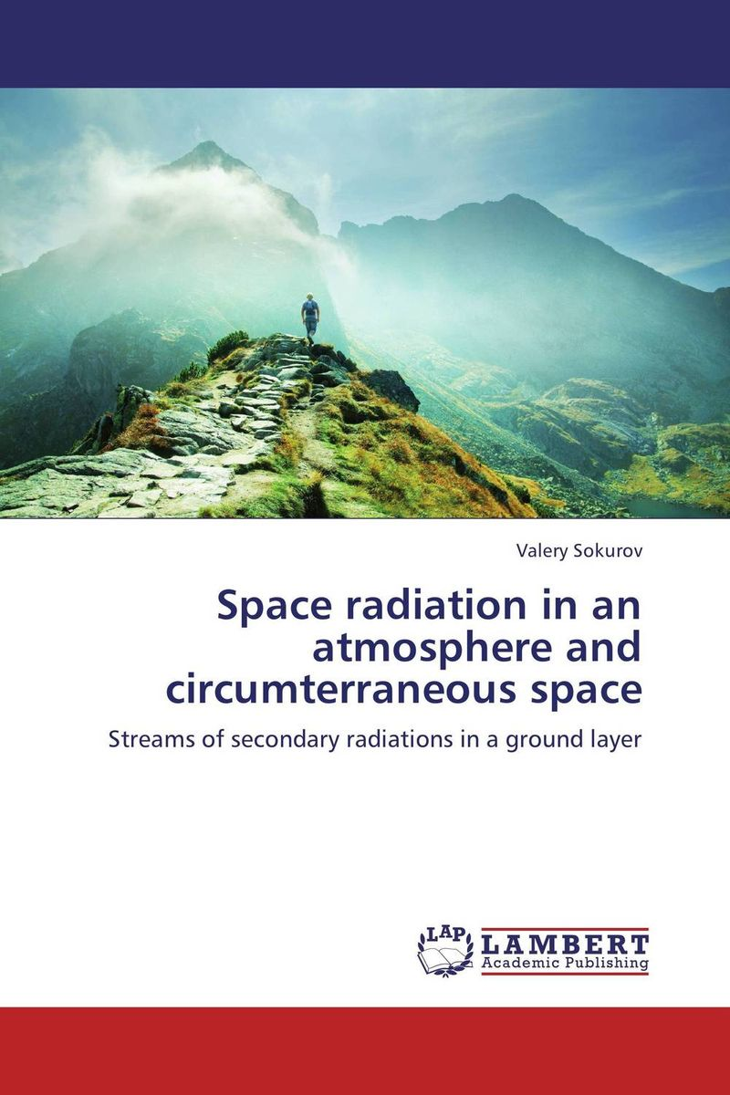 Space radiation in an atmosphere and circumterraneous space streams of stream classifications