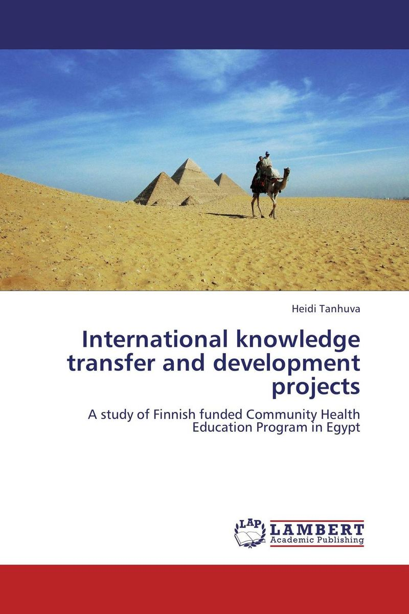 International knowledge transfer and development projects international migration and development