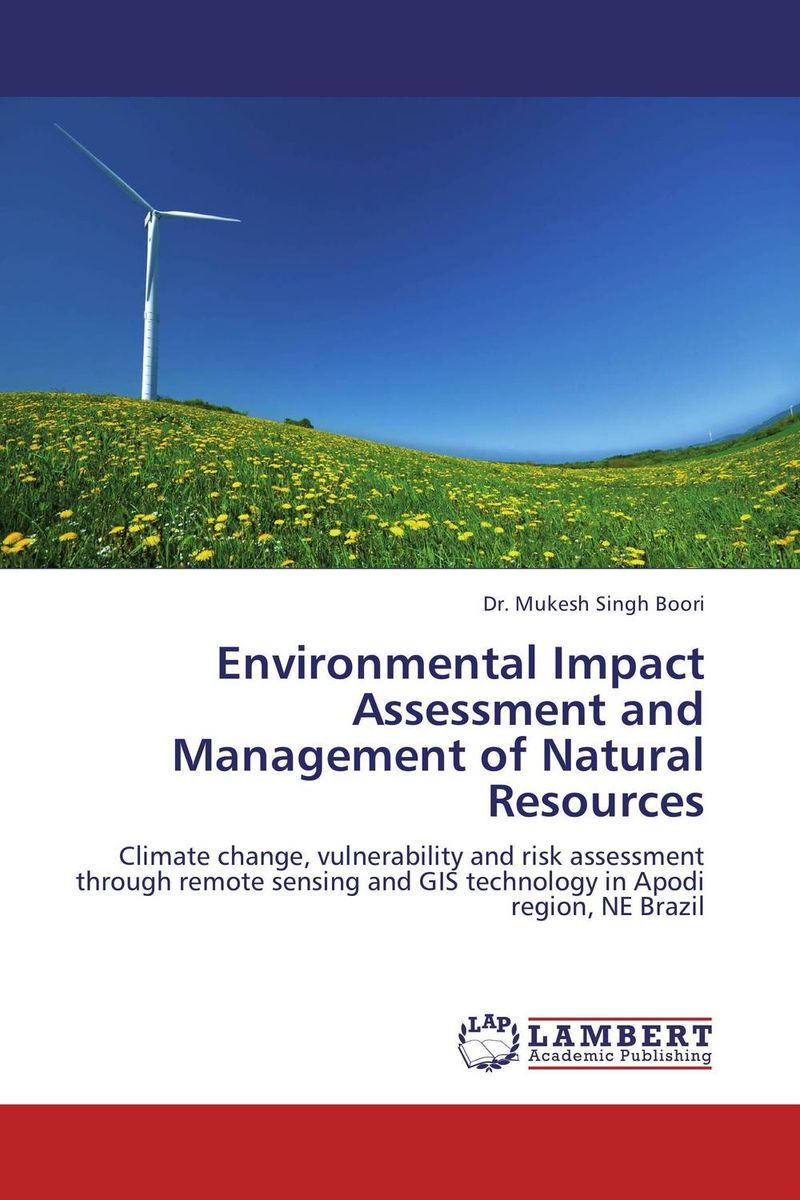 купить Environmental Impact Assessment and Management of Natural Resources недорого