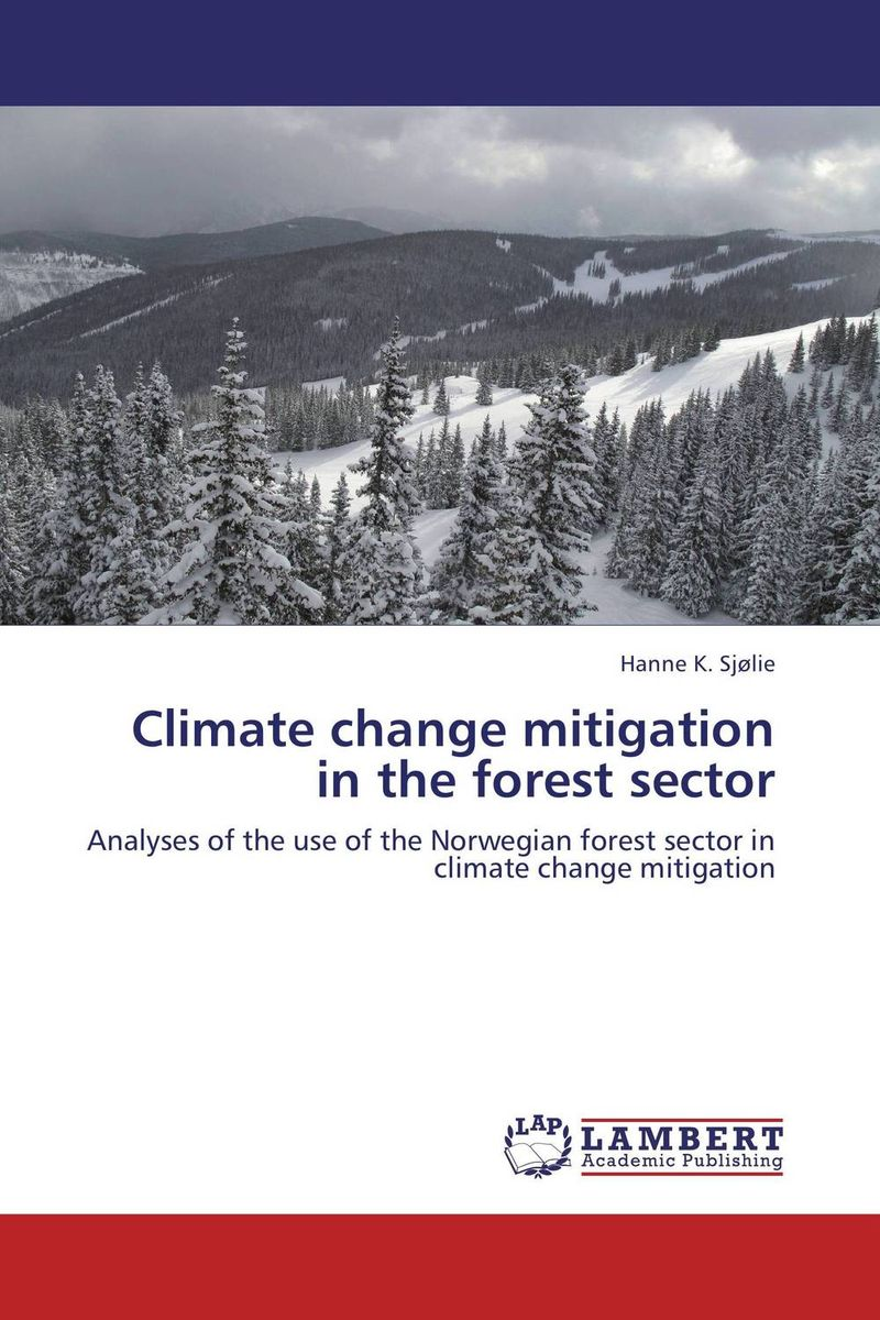 Climate change mitigation in the forest sector купить