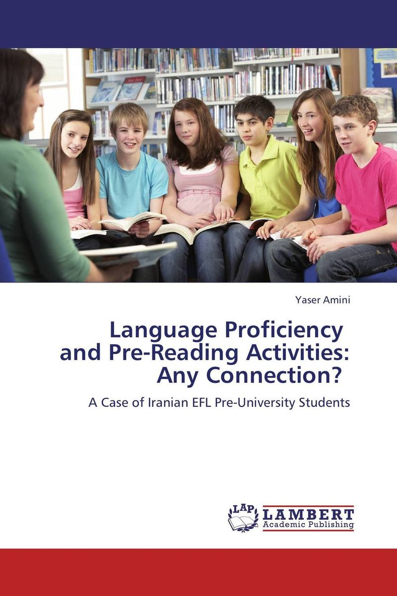 Language Proficiency and Pre-Reading Activities: Any Connection?