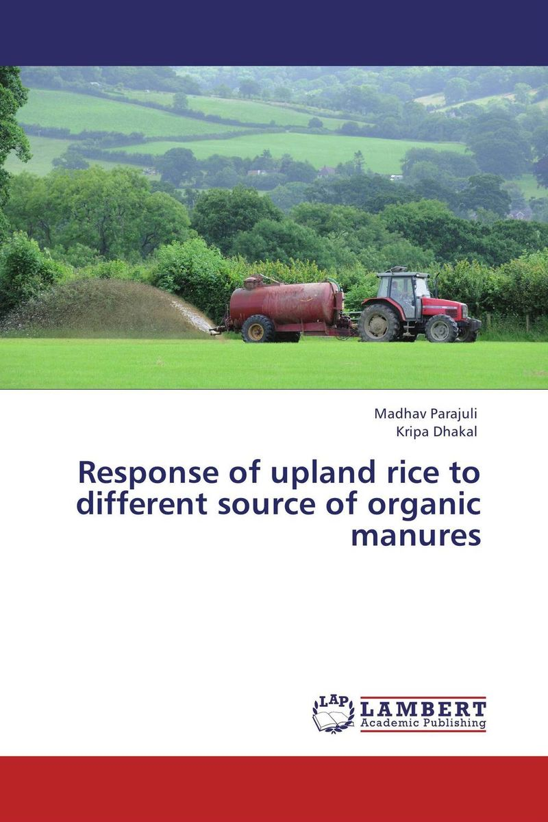 Response of upland rice to different source of organic manures subodh kumar and rakesh kumar response of organic nutrition and nitrogen on mustard brassica juncea
