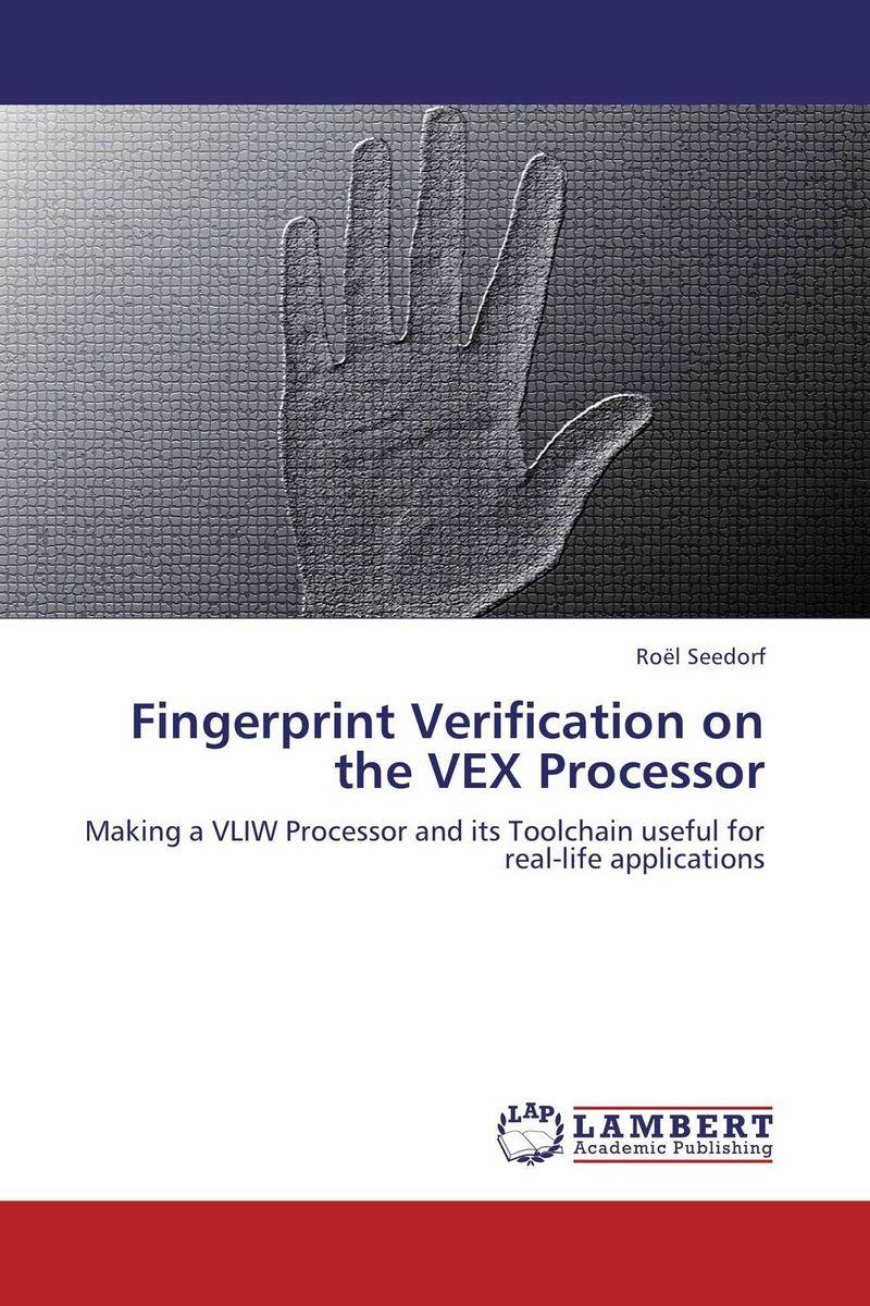 Fingerprint Verification on the VEX Processor multimodal fusion of iris and fingerprint