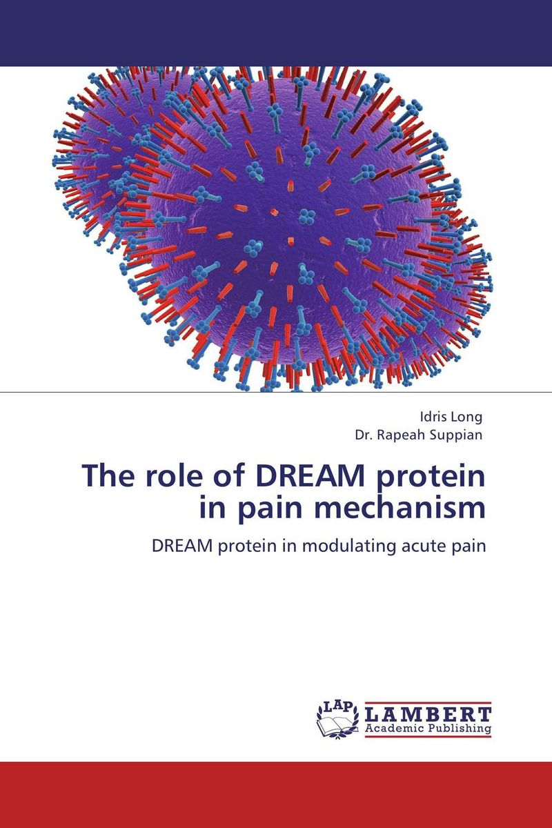 The role of DREAM protein in pain mechanism the pain and the great one go places