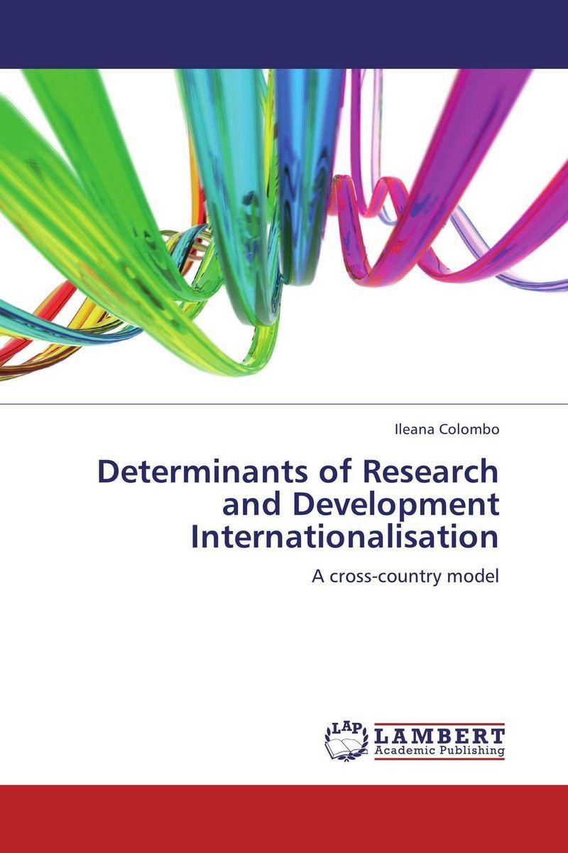Determinants of Research and Development Internationalisation