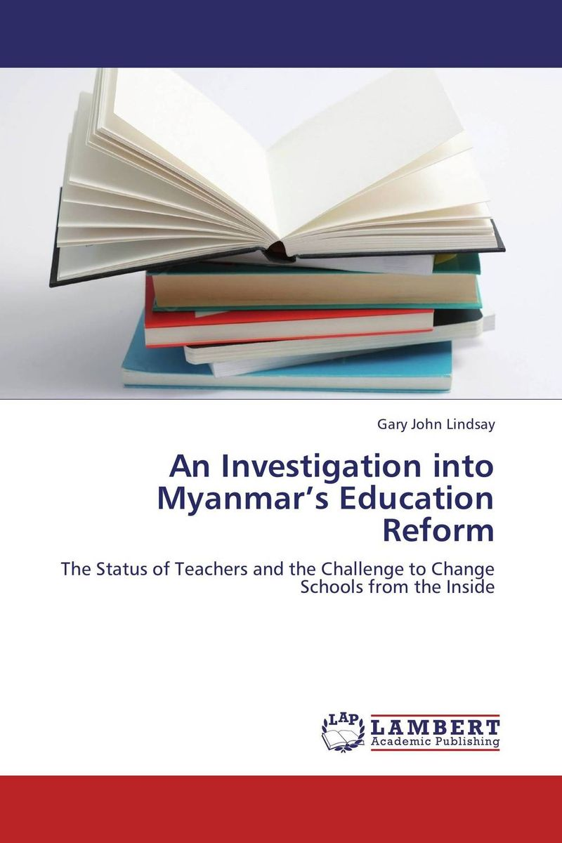An Investigation into Myanmar's Education Reform parents gender and education reform