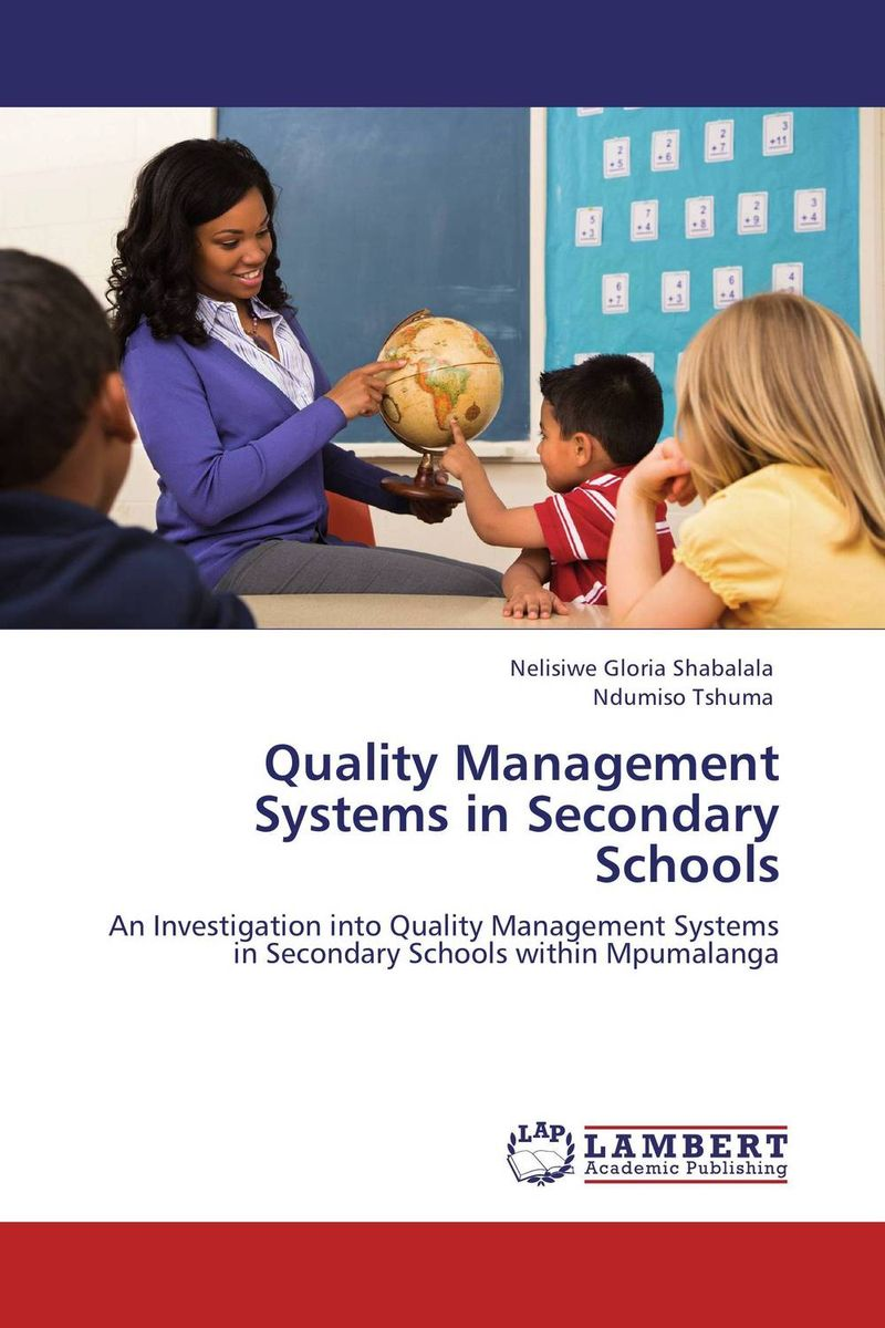 Quality Management Systems in Secondary Schools administrative challenges facing public secondary schools