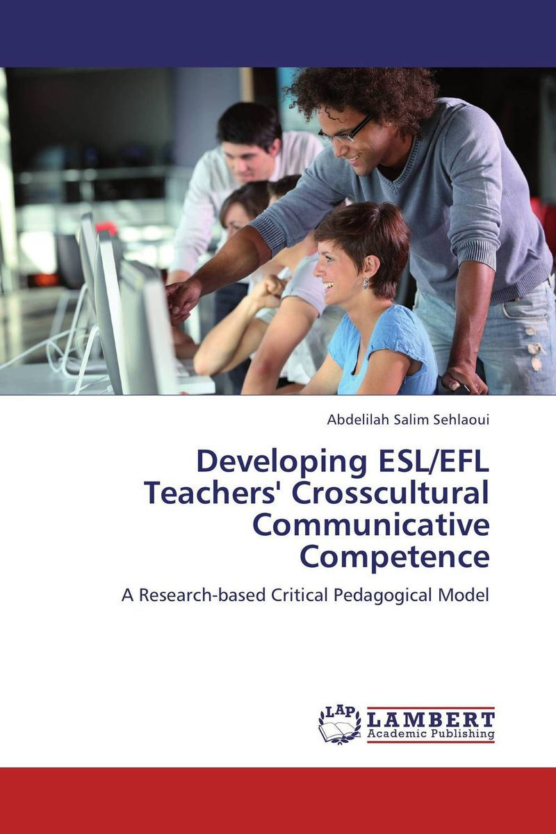 Developing ESL/EFL Teachers' Crosscultural Communicative Competence translation competence development