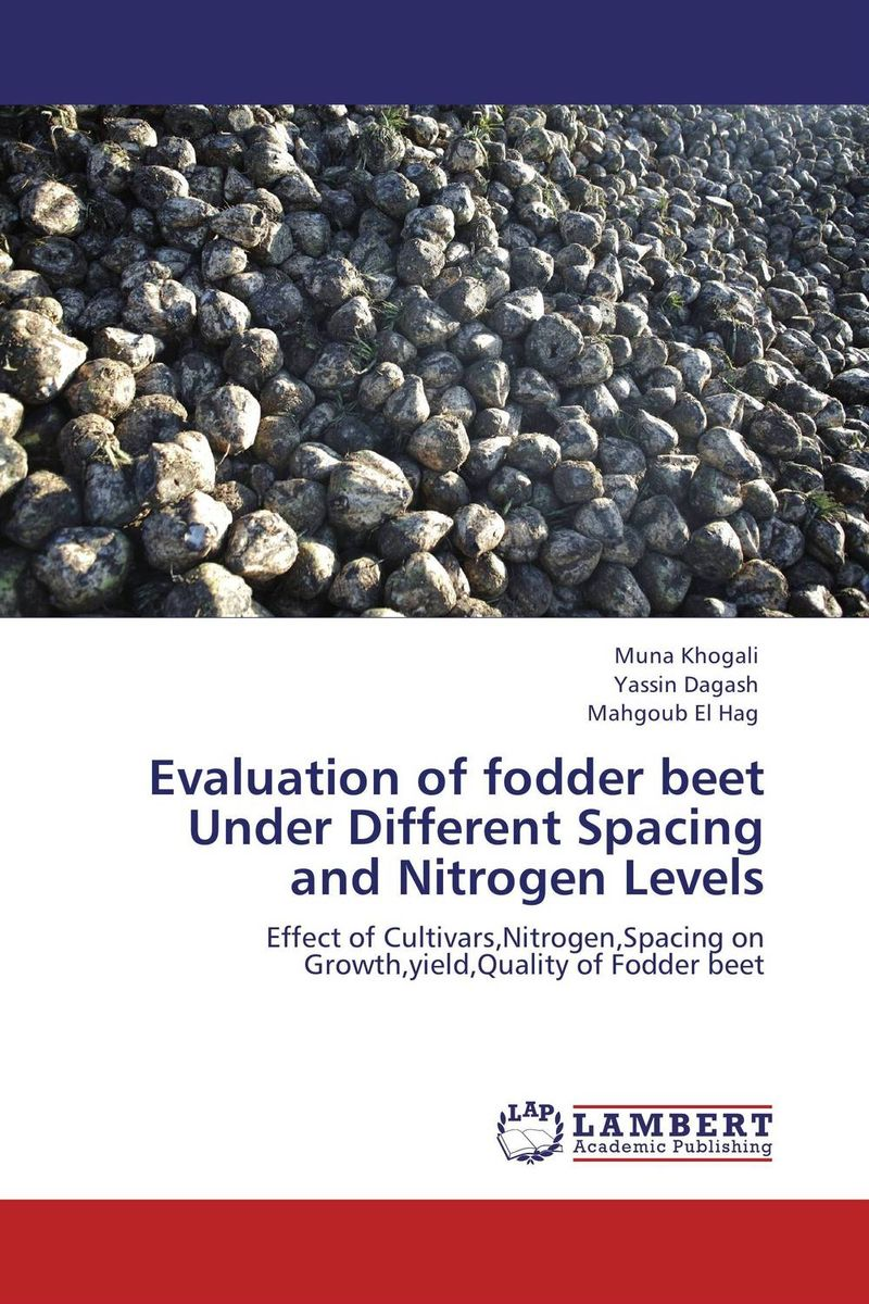Evaluation of fodder beet  Under Different Spacing and Nitrogen Levels cleto namoobe and rajender kumar nanwal growth yield and quality of sorghum as influenced by nitrogen levels