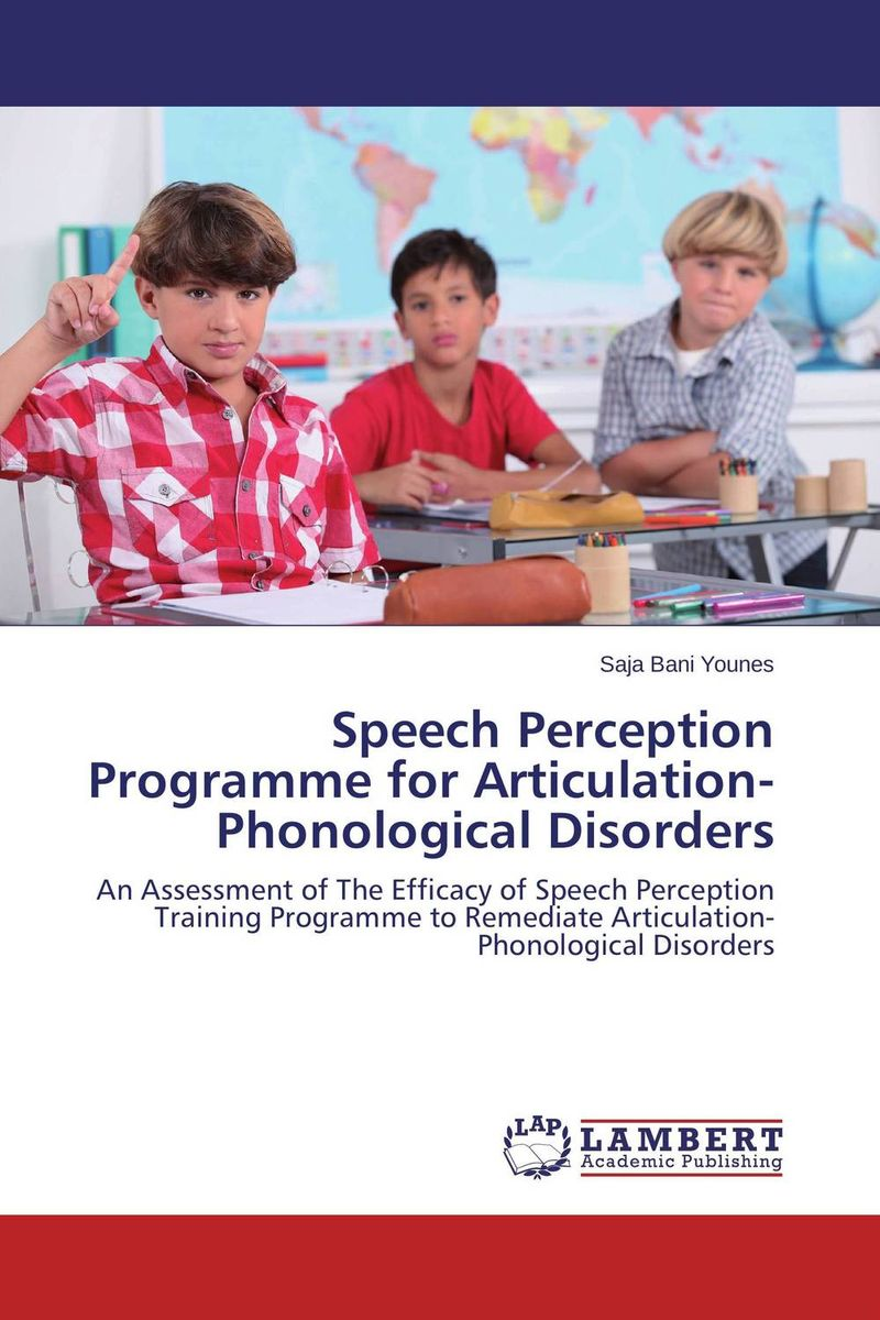 Speech Perception Programme for Articulation-Phonological Disorders identification processes of articulation and phonemic disorders