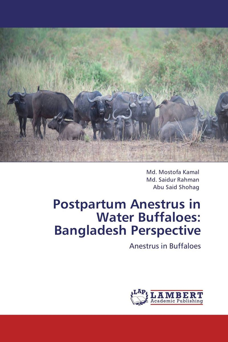 Postpartum Anestrus in Water Buffaloes: Bangladesh Perspective therapeutic efficiency of norgestomet and pmsg in anestrous buffaloes