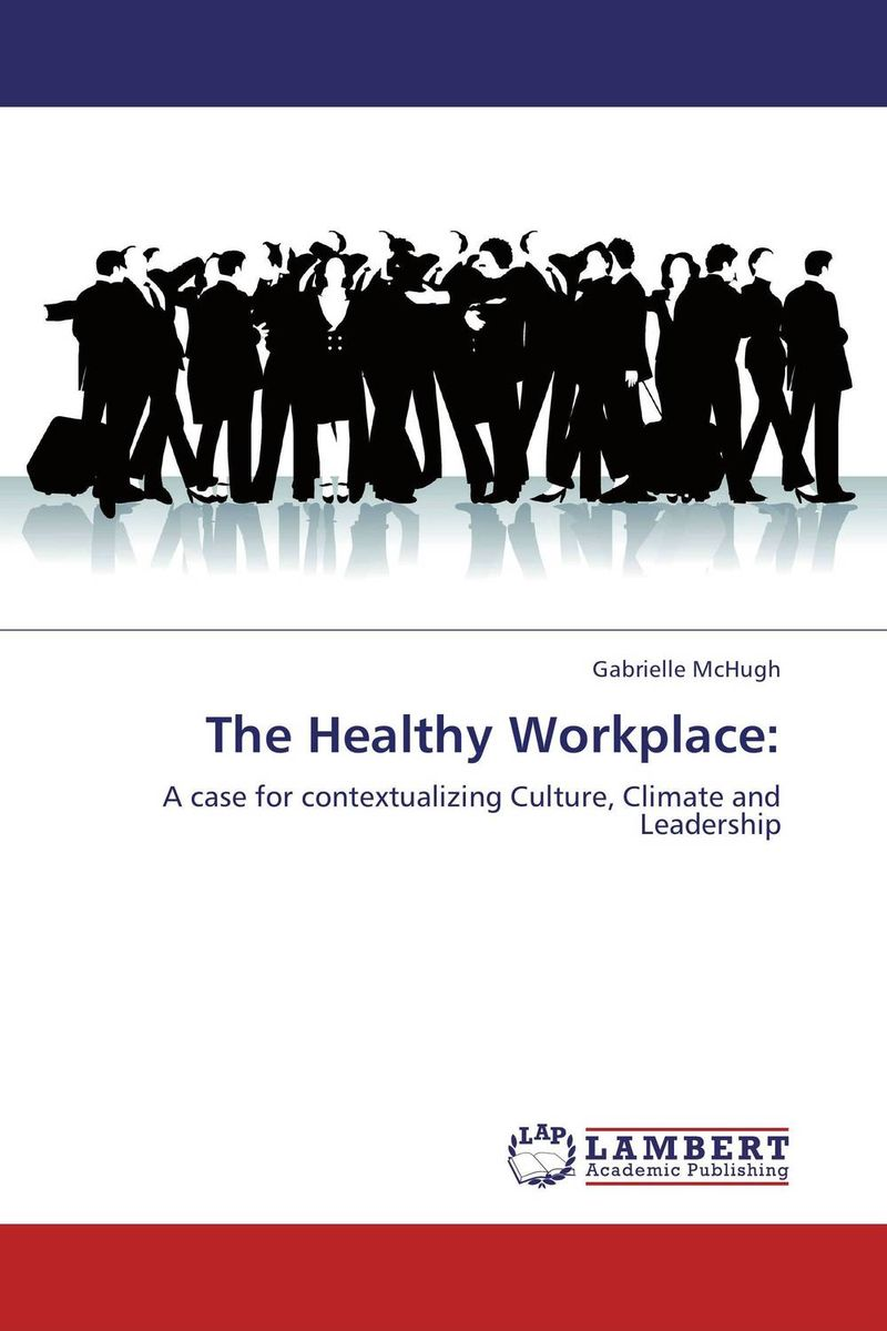 The Healthy Workplace: