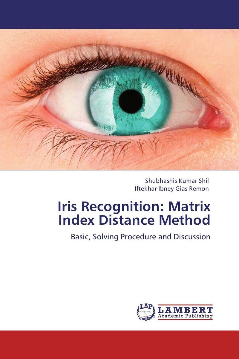 Iris Recognition: Matrix Index Distance Method multimodal fusion of iris and fingerprint