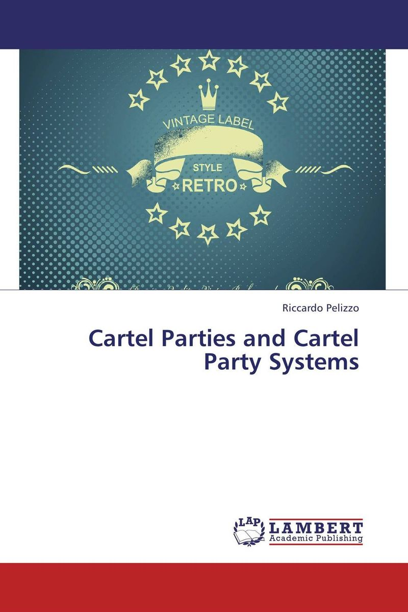 Cartel Parties and Cartel Party Systems