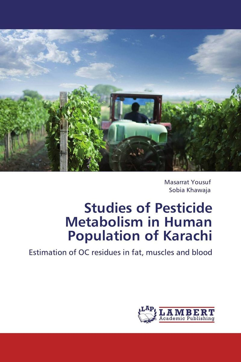 Studies of Pesticide Metabolism in Human Population of Karachi adding value to the citrus pulp by enzyme biotechnology production