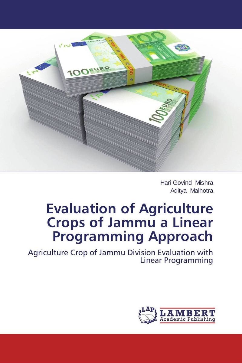 Evaluation of Agriculture Crops of Jammu a Linear Programming Approach