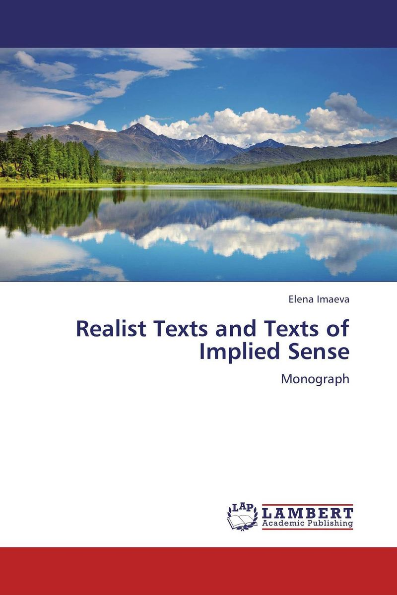 Realist Texts and Texts of Implied Sense the stylistic identity of english literary texts