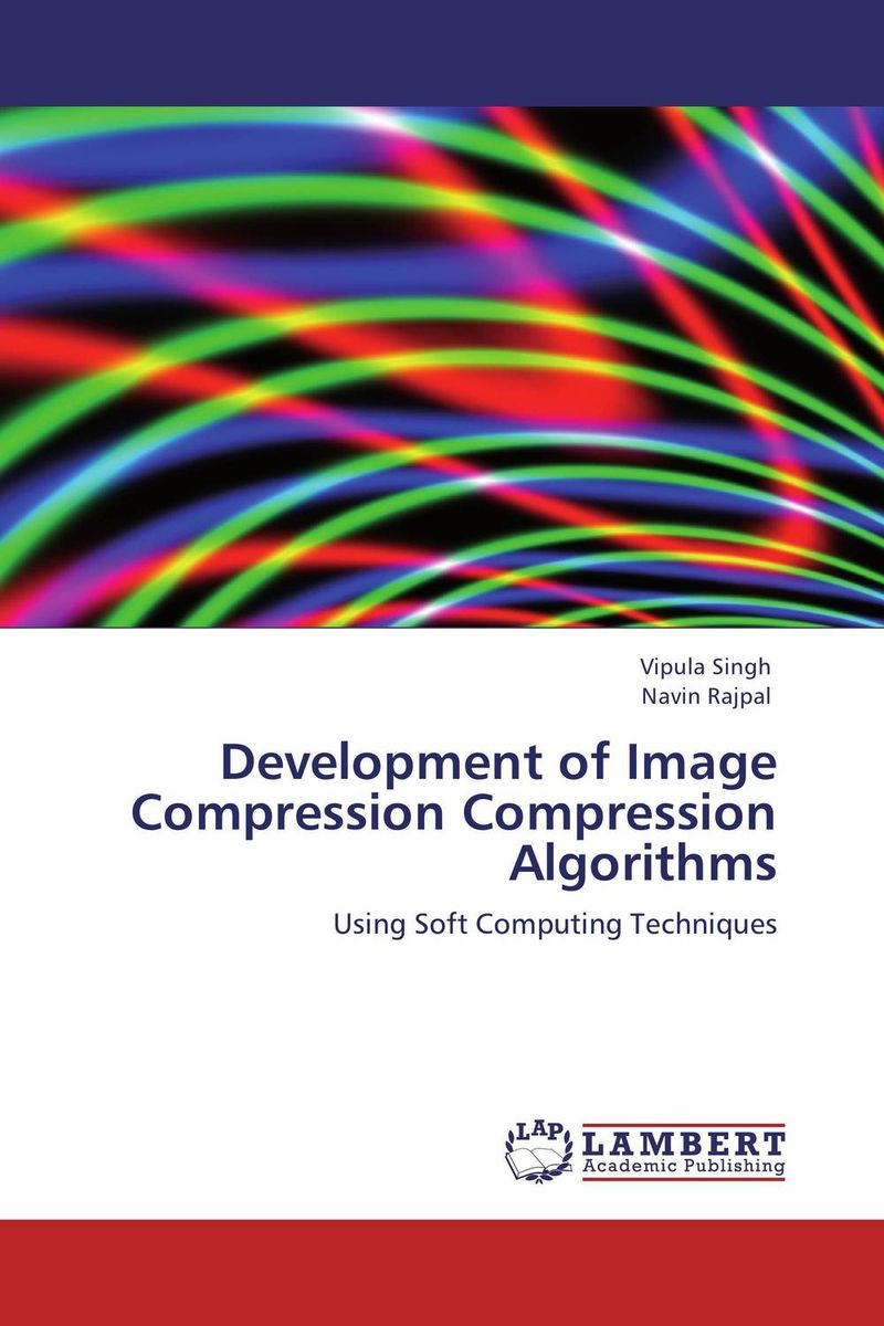 Development of Image Compression Compression Algorithms novel image compression methods based on vector quantization page 7