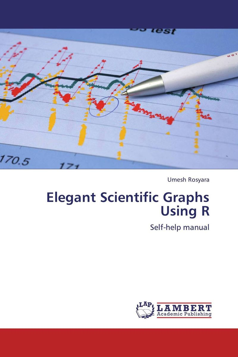 Elegant Scientific Graphs Using R introduction to probability and statistics principles and applications for engineering and the computing sciences
