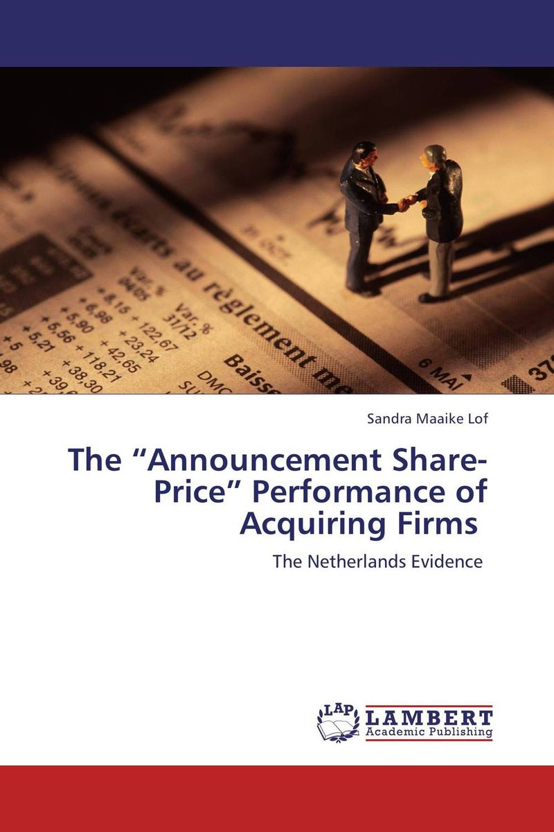 """The """"Announcement Share-Price"""" Performance of Acquiring Firms nkobe kenyoru dividend policy and share price volatility"""