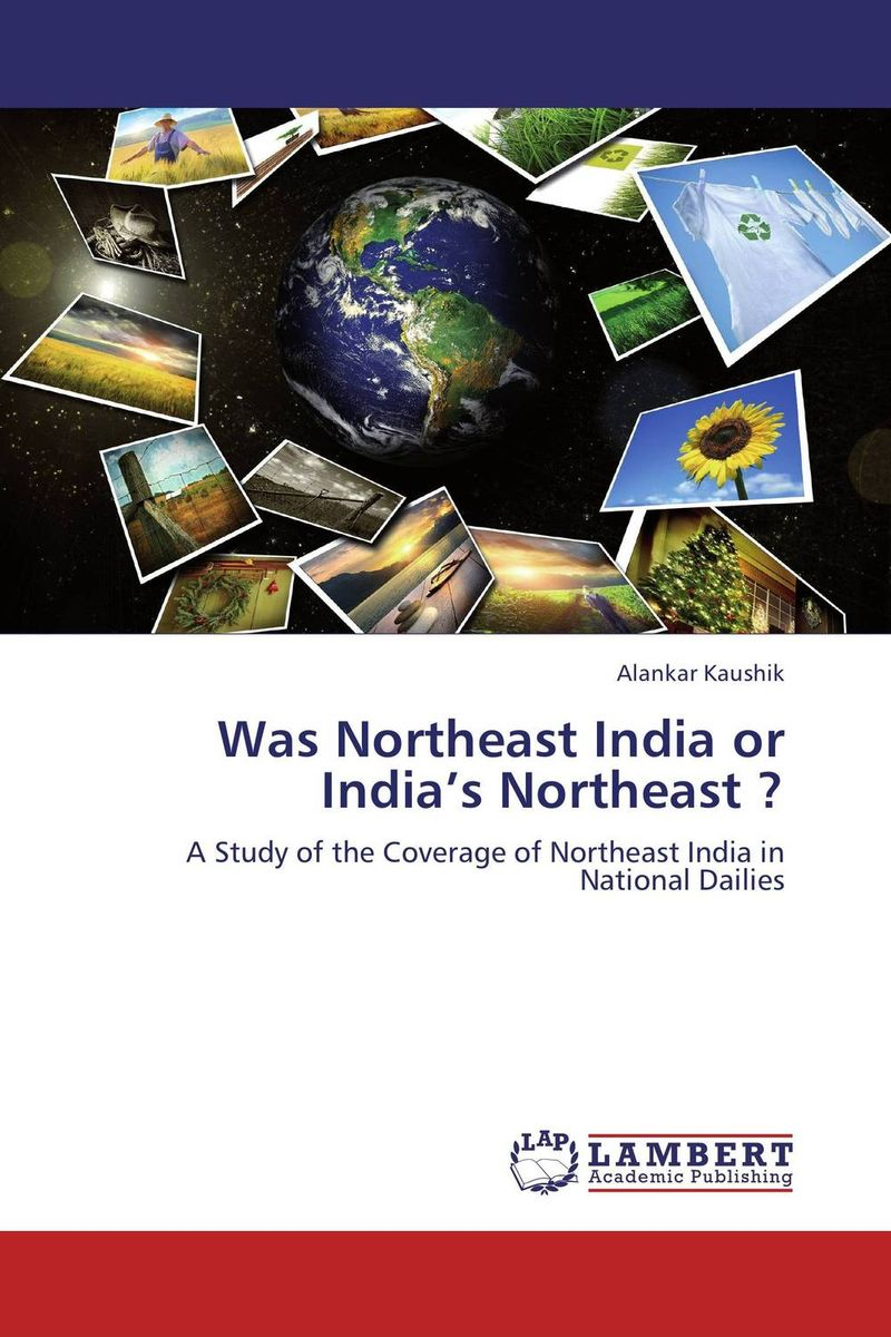Was Northeast India or India's Northeast ? салфетки heart of india 200 12