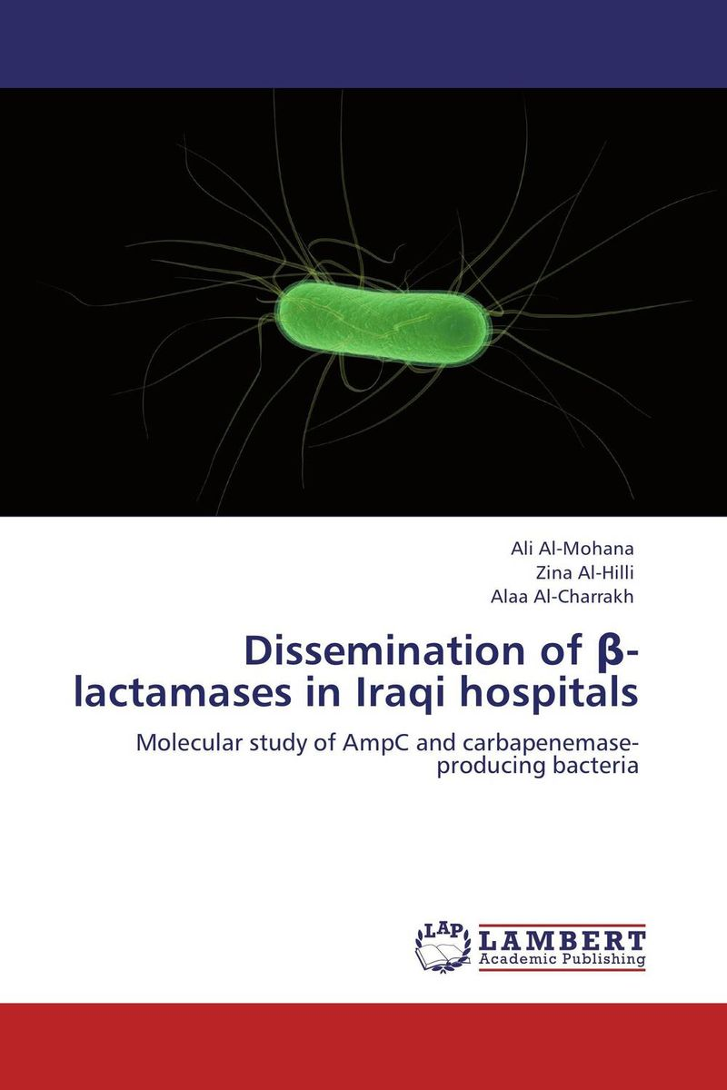 Dissemination of ?-lactamases in Iraqi hospitals rare genetic disorders in iraq