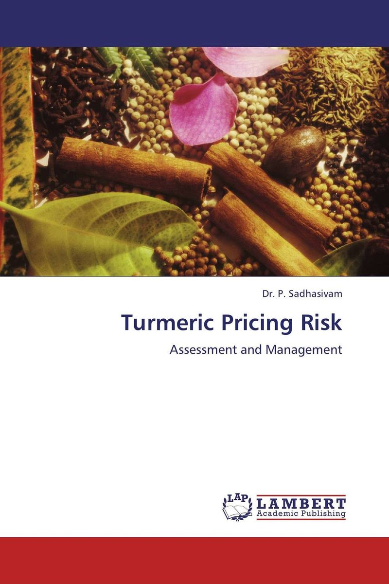 Turmeric Pricing Risk risk communication risky business in a risk society