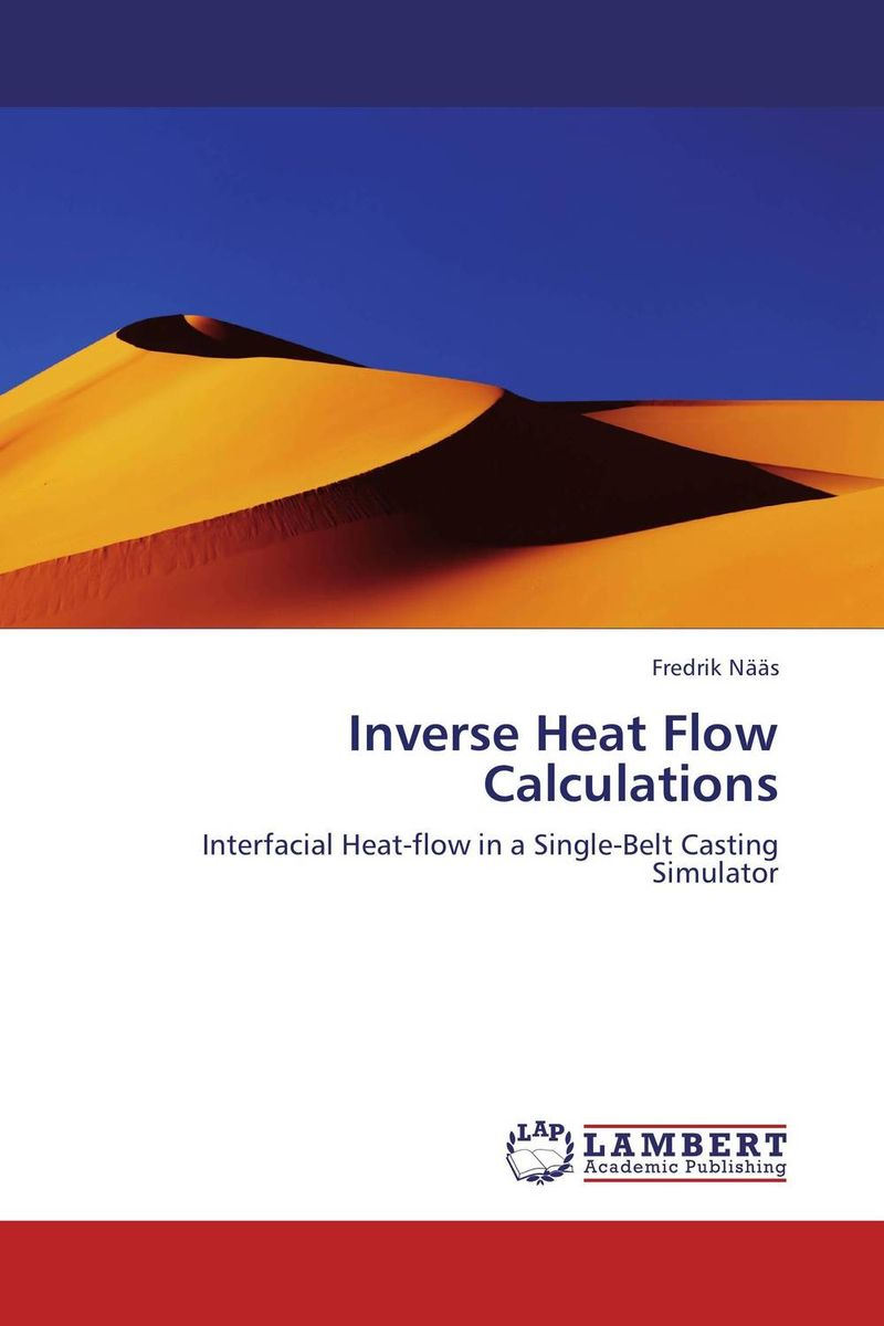 Inverse Heat Flow Calculations