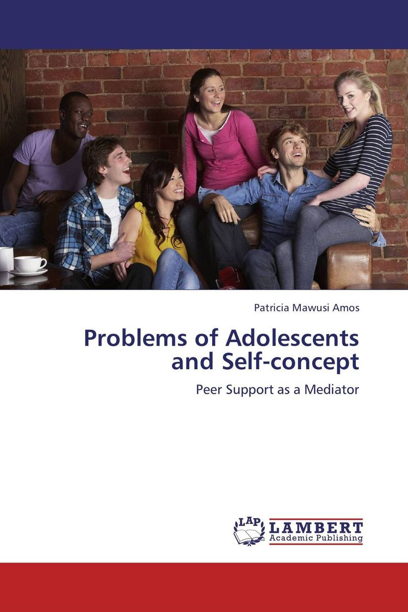 Problems of Adolescents and Self-concept ripudaman singh arihant kaur bhalla and er gurkamal singh adolescents of intact families and orphanages