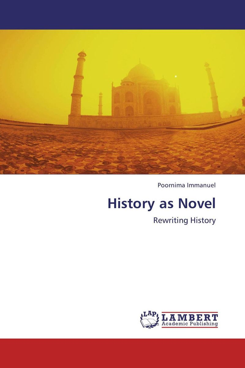 History as Novel the imperial image paintings for the mughal court