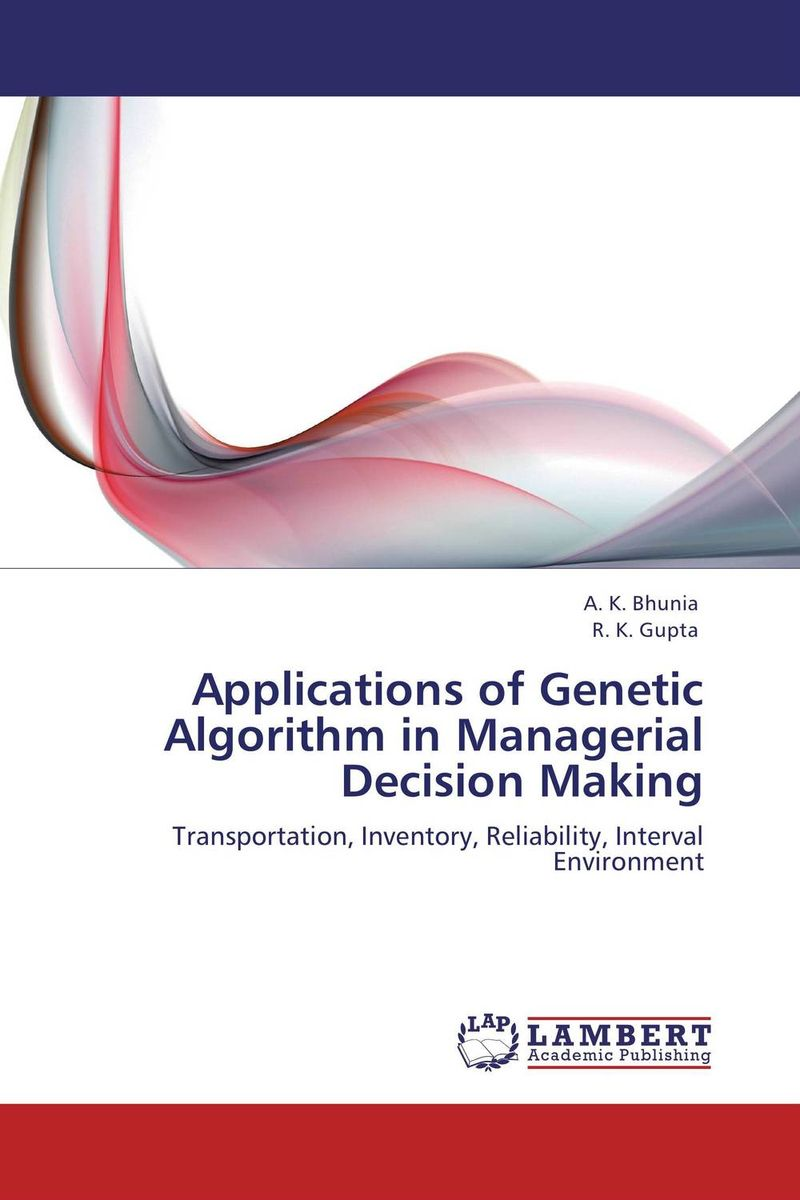 Applications of Genetic Algorithm in Managerial Decision Making paterson every front – the making of the cold war