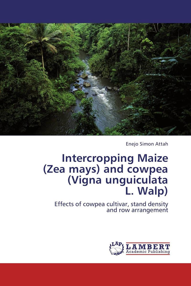 Intercropping Maize (Zea mays) and cowpea (Vigna unguiculata L. Walp) mohd mazid and taqi ahmed khan interaction between auxin and vigna radiata l under cadmium stress