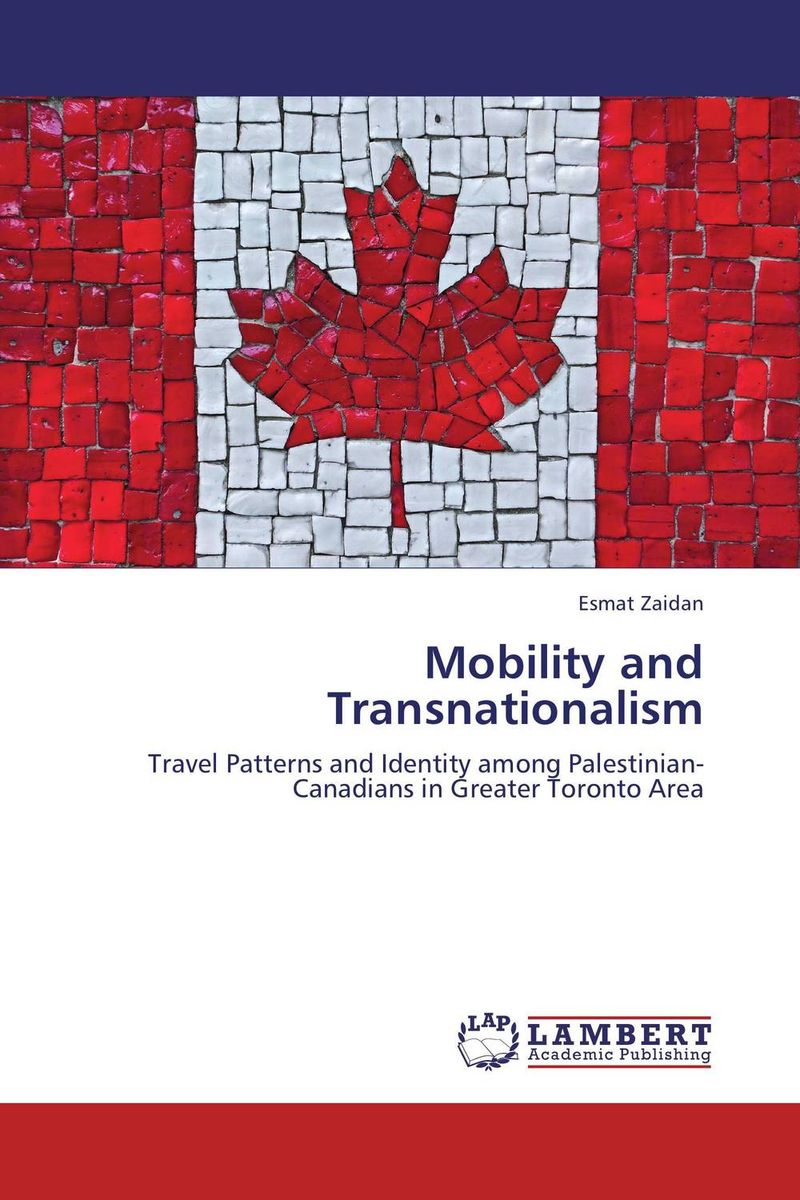 Mobility and Transnationalism space and mobility in palestine