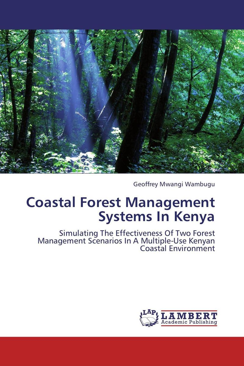 Coastal Forest Management Systems In Kenya