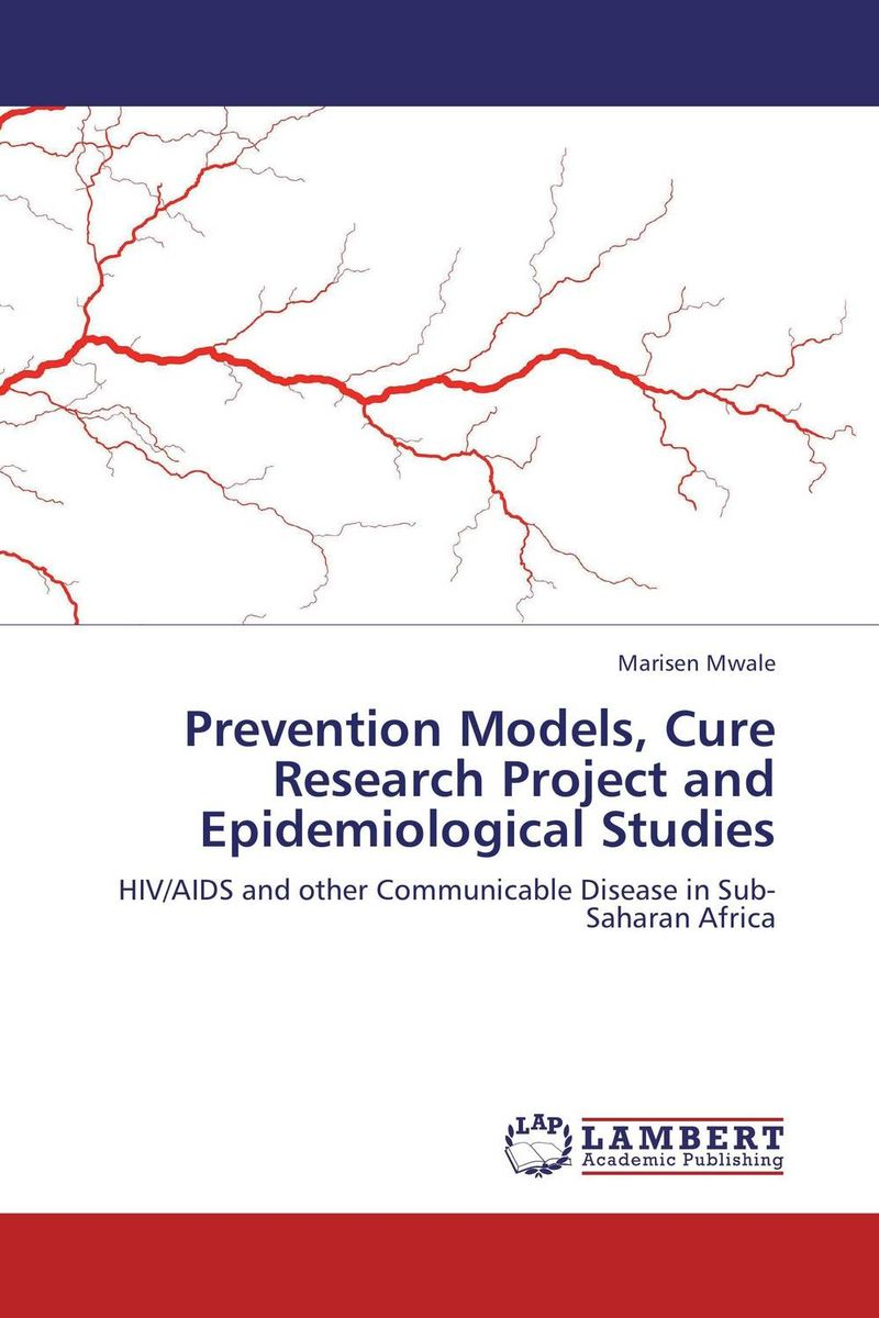 Prevention Models, Cure Research Project and Epidemiological Studies