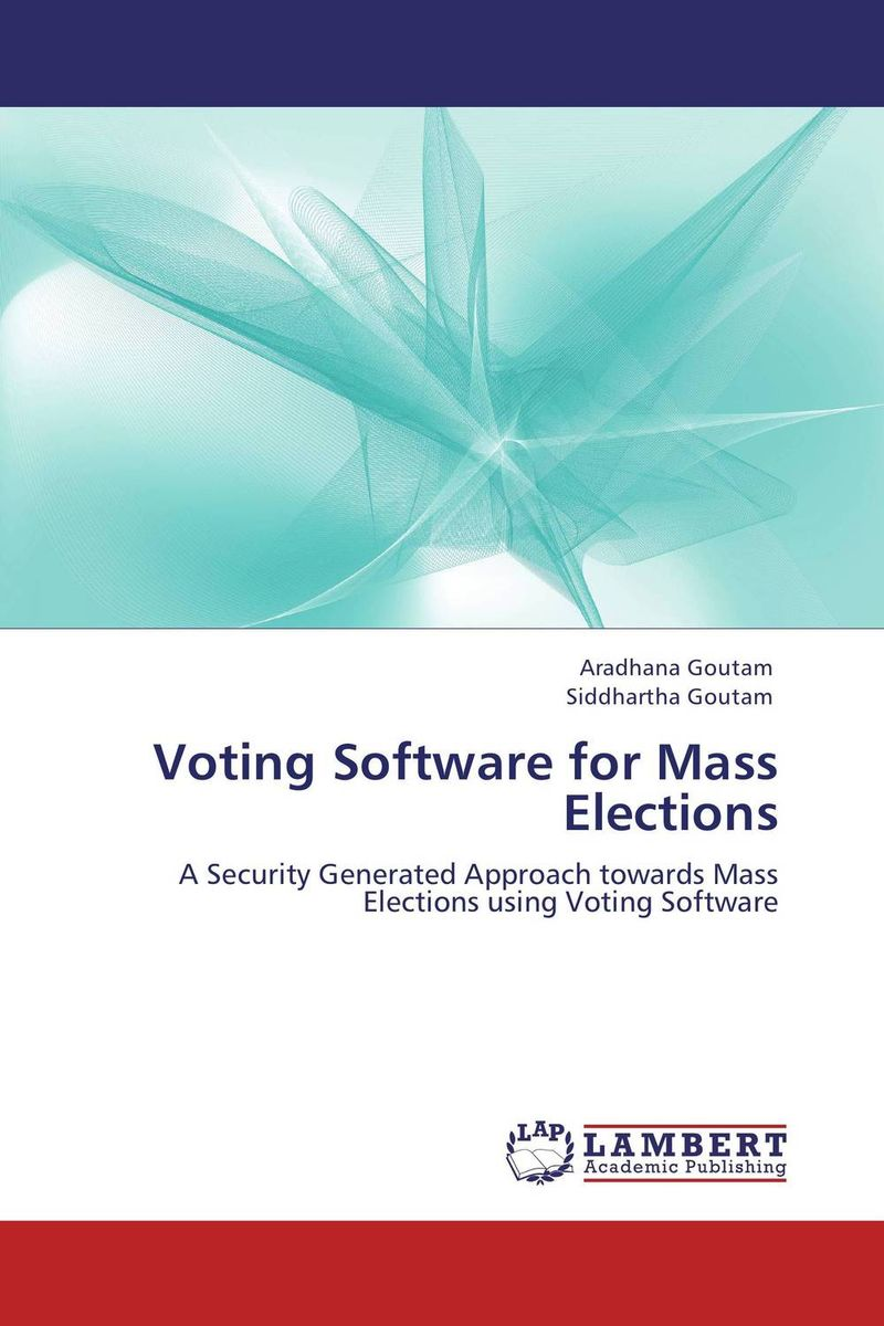 Voting Software for Mass Elections kenneth rosen d investing in income properties the big six formula for achieving wealth in real estate
