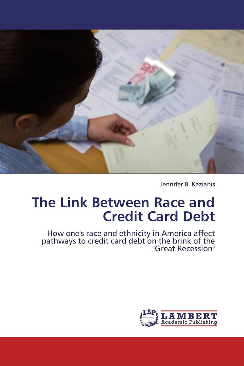 The Link Between Race and Credit Card Debt the link between race and credit card debt