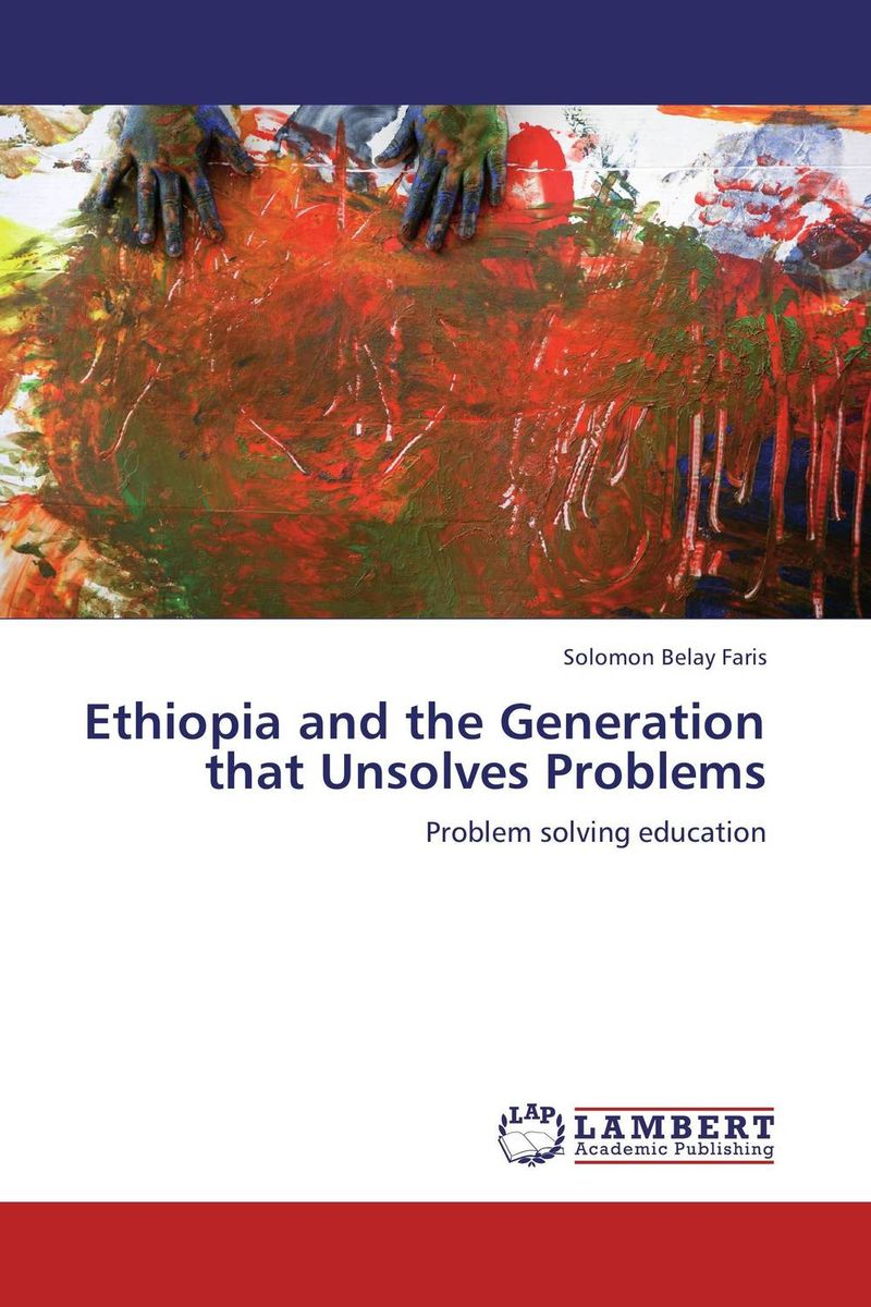 Ethiopia and the Generation that Unsolves Problems prevalence of bovine cysticercosis taeniasis at yirgalem ethiopia