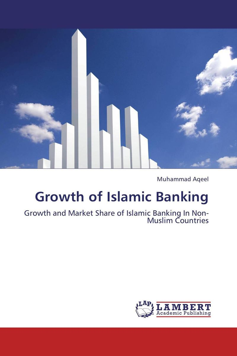 Growth of Islamic Banking the principles of islamic banking within a capitalist economy in sout