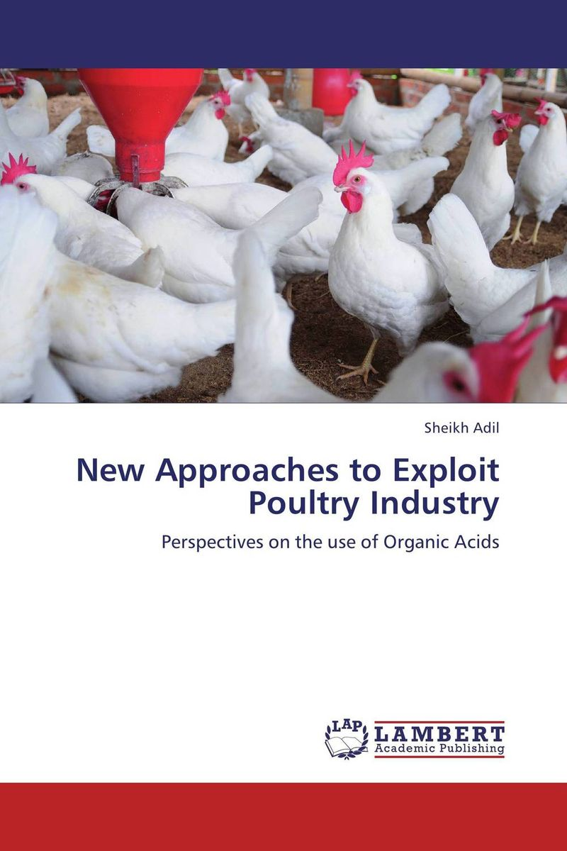 New Approaches to Exploit Poultry Industry