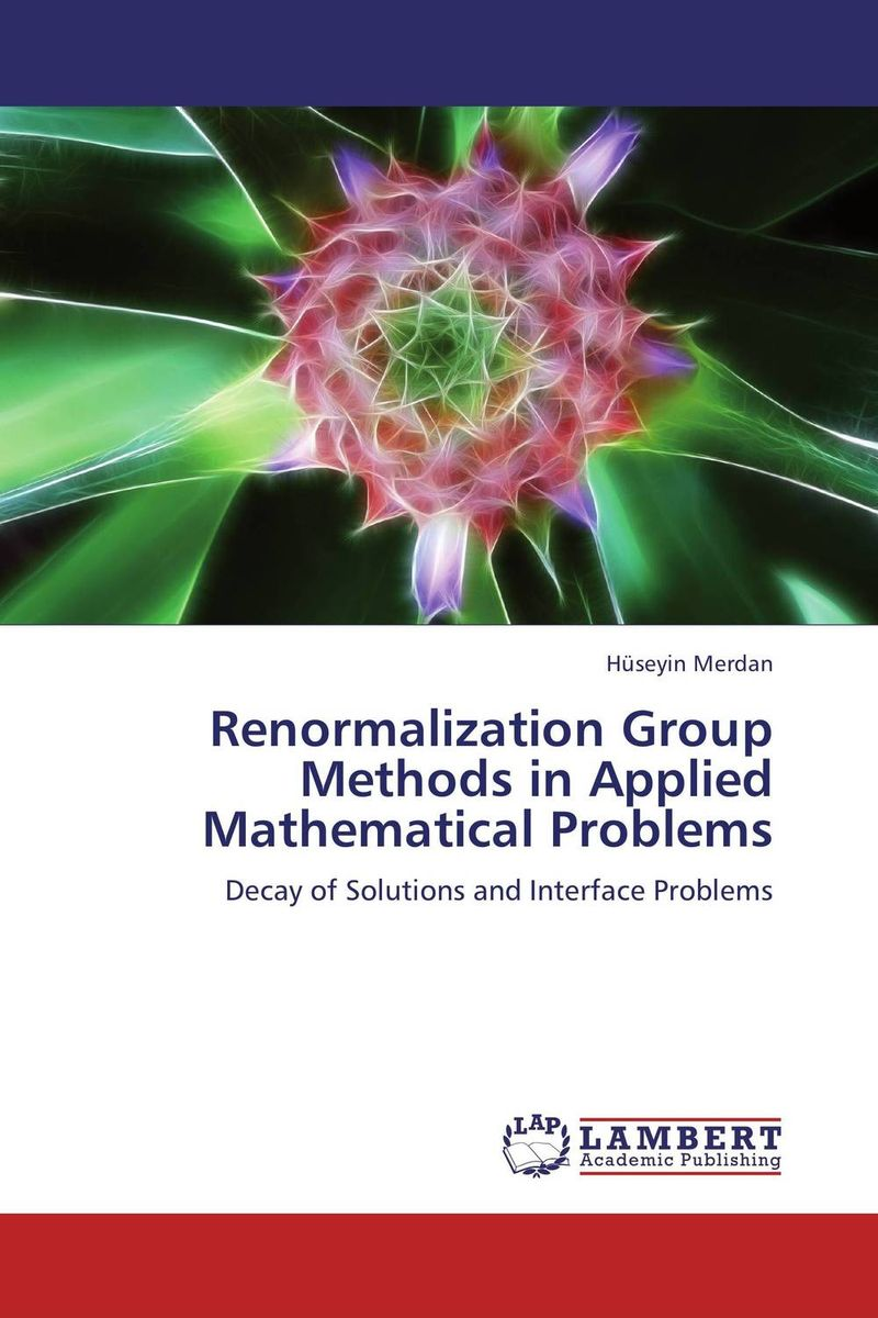 Renormalization Group Methods in Applied Mathematical Problems the application of wavelets methods in stefan problem