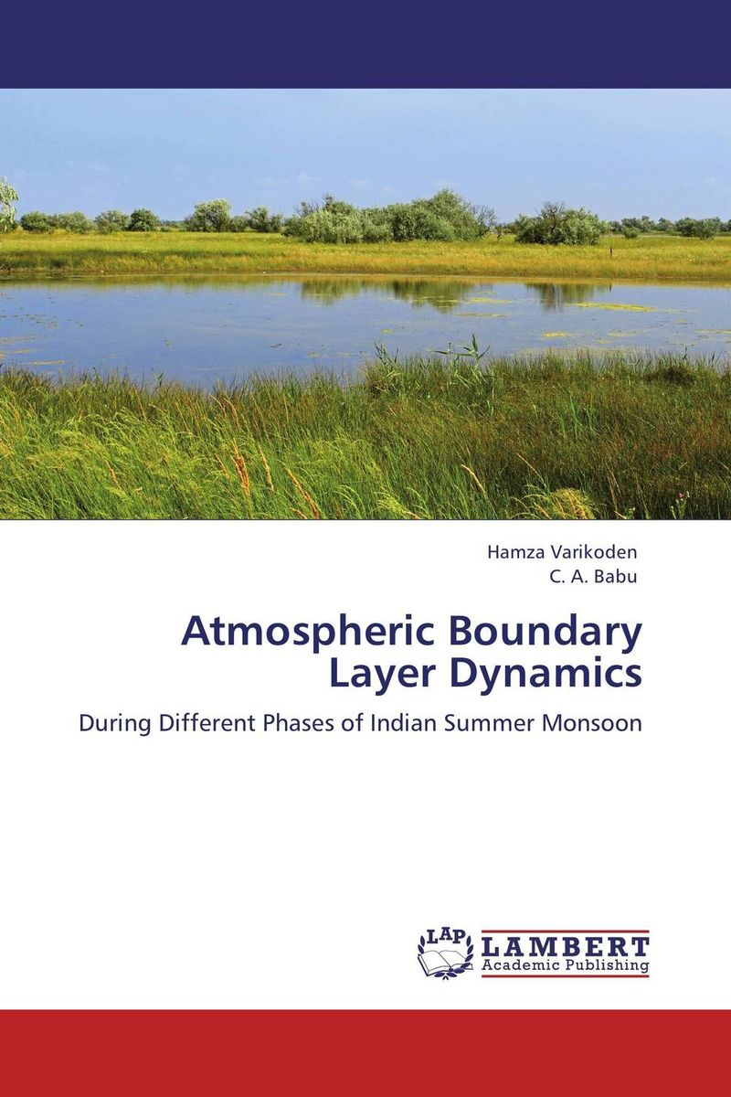 Atmospheric Boundary Layer Dynamics sanat kumar das and achuthan jayaraman atmospheric radiative forcing