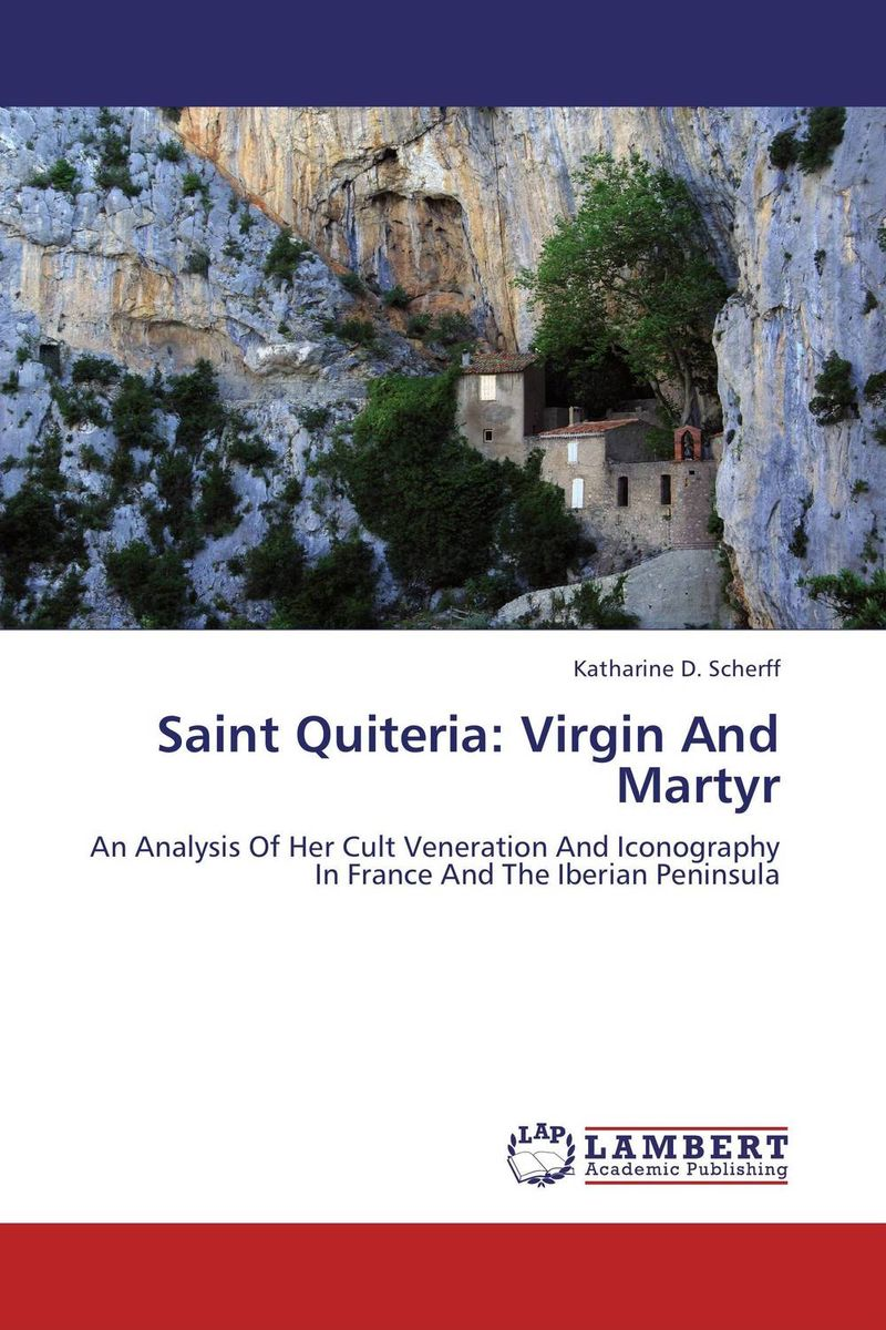 Saint Quiteria: Virgin And Martyr saint peter and paul cathedral and the grand ducal burial chapel